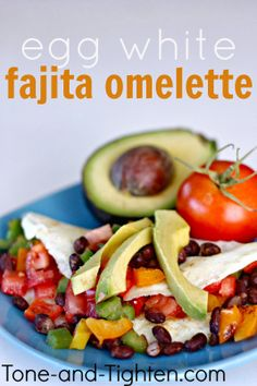Egg White Fajita Omelette from Tone-and-Tighten.com. A healthy breakfast to start the day off. right!