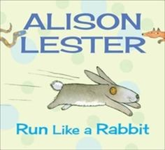Booktopia - Run Like a Rabbit, Read Along with Alison Lester : Book 1 by Alison Lester, 9781743313275. Buy this book online.