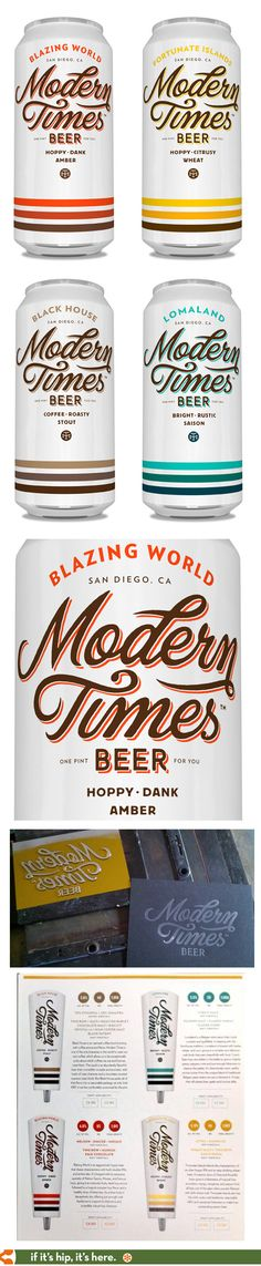 Modern Times beer from San Diego with branding by Helms Workshop and typography by Simon Walker.