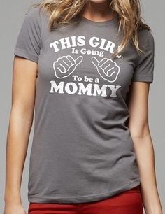 New Mom This Girl is going to be a Mommy Tshirt womens by ebollo, $14.95