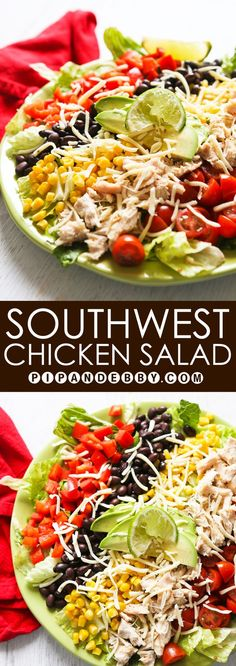 Southwest Chicken Salad with Avocado Ranch Dressing | Even people who don't like salads will love this salad. Perfect for lunch OR dinner!