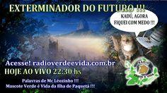 Morada dos Guerreiros Escolhidos: O EXTERMINADOR DO FUTURO !!!
