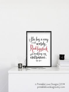 She Has A Way With Words || Kate Spade inspired, red lipstick quote, kate spade quote, red lipstick art, chic art, fashionista print