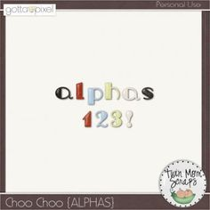 Choo Choo ALPHAS. Digital Scrapbook Product at Gotta Pixel. www.gottapixel.net/