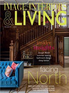 May / June 2019 — Image Interiors & Living Joseph Walsh, Living Magazine, May, Insight, June, Interiors, Design, Decoration Home