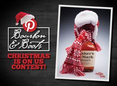 Christmas Is On Us Pinterest Contest Rules | Bourbon & Boots