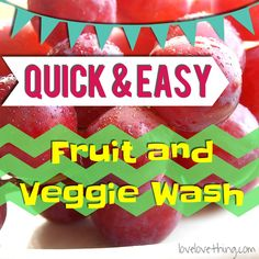 DIY Fruit and Vegetable Wash - It's a love/love thing