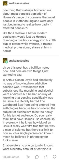 Arthur C. cocaine use in Victorian England; Stupid Funny, Hilarious, Funny Stuff, Writing Tips, Writing Prompts, Tumblr Funny, Funny Memes, The More You Know, Johnlock