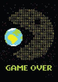 Really game over – etwinning Save Planet Earth, Save Our Earth, Love The Earth, Save The Planet, Environmental Posters, Environmental Pollution, Pollution Pictures, Design Poster, Graphic Design