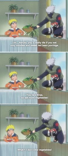 Kakashi looking out for Naruto.... You don't know it now, but mom wanted you to eat your veggies. Sic...