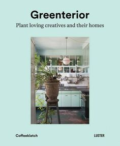 Greenterior: Plant Loving Creatives and Their Homes by Bart Kiggen http://www.amazon.com/dp/9460581536/ref=cm_sw_r_pi_dp_RuP0wb0K1700D