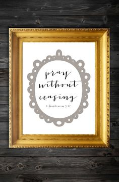 Pray Without Ceasing Calligraphy/Bible Verse Print/Bible Verse/ Scripture Print/Typography Print/Wall Decor/ Bible Verse Wall Decor