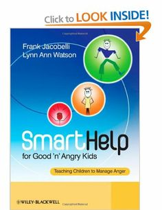 SmartHelp for Good 'n' Angry Kids: Teaching Children to Manage Anger. Provides the reader with an innovative tool for determining a child's individual learning strengths, and for pairing this information with specific, carefully crafted activities that teach the child about anger and its appropriate expression. Provides innovative tools for identifying each child′s individual learning strengths Includes Personalized Learning – providing primary, secondary and tertiary techniques