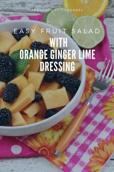 This Cantaloupe & Blackberry Easy Fruit Salad with an Orange Ginger Lime Dressing is ideal for serving up as a great addition to any meal, but even better for a special dinner party. #teaspoonofgoodness #fruitsalad #cantaloupe #blackberry