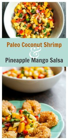 Paleo Coconut Shrimp & Pineapple Mango Salsa - an easy, healthy tasty dinner in less than 30 minutes!