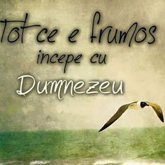 Tot ce e frumos incepe cu Dumnezeu! Girl God, Christian Verses, Thank You Lord, God Loves Me, Gods Grace, Gods Love, Savior, Cool Words, Inspire Me