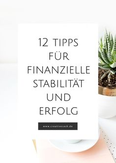 12 Habits for Financial Stability and Success – Creative Cash - Finanzen Savings Planner, Financial Stability, Budget Planer, Business Inspiration, Finance Tips, How To Run Longer, Helping People, Saving Money, Budgeting