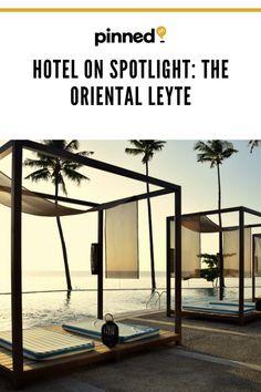 Hotel on Spotlight: The Oriental Leyte Oriental Hotel, Leyte, Hospitality, Spotlight, Philippines, Cities, Classy, Asian, Interiors
