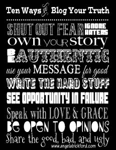 Blogging Your Truth: A FREE Printable! - Angela Bickford