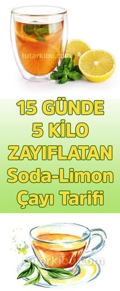 15 Günde 5 Kilo Zayıflatan Soda Limon Çayı - how to eat healthy Weight Watchers Snacks, Detox Drinks, Healthy Drinks, Fruit Drinks, Herbal Remedies, Natural Remedies, Magnesium Drink, Fitness Workouts, Health Snacks