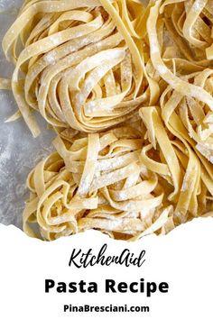 Kitchen Aid Pasta Recipe, Kitchen Aid Recipes, Cooking Recipes, Easy Pasta Recipes, Noodle Recipes, Dinner Recipes, Delicious Recipes, Dinner Ideas, Breakfast Recipes
