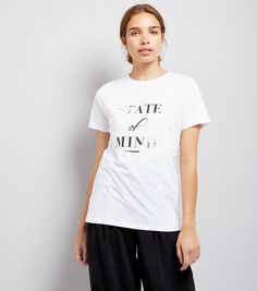 White State Of Mind Printed T-Shirt | New Look
