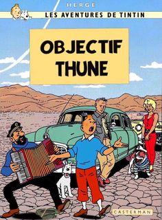 Les Aventures de Tintin - Album Imaginaire - Objectif Thune