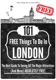 Free Book - 101 Free Things To Do In London