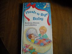 Hush-A-Bye Baby Bedtime Poems and Lullabies (1992) - for sale at Wenzel Thrifty Nickel ecrater store