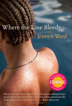 Where the Line Bleeds: Jesmyn Ward. Ward admitted she cared too much about her characters in this book to have them face accurate consequences, but still heartrending and beautifully written.