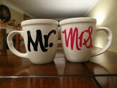 """Mr & Mrs. Coffee Mugs"" those are cute -- I guess I could do ""Dr"" and Mrs."
