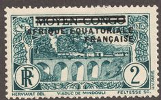 """French Equatorial Africa  1936 2c dull blue """"Viaduct at Mindouli"""" Overprinted 1933 Middle Congo"""