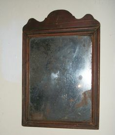 Antique Queen Anne Mirror Very Early New Hampshire Origin C 1710 Old Mirrors, Vintage Mirrors, Vintage Decor, Mirror Mirror, New Hampshire, Primitive Country Homes, Through The Looking Glass, Queen Anne, Country Decor