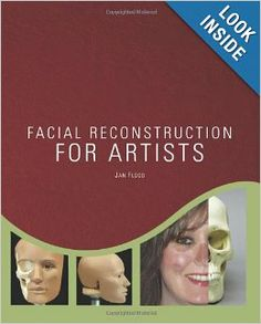 Facial Reconstruction for Artists by Jan Flood
