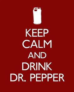 ღ drink dr pepper keep calm posters, keep calm quotes, life motto, quotable Keep Calm Posters, Keep Calm Quotes, Dr Pepper, Great Quotes, Funny Quotes, Life Quotes, My Motto, Life Motto, Keep Calm Signs