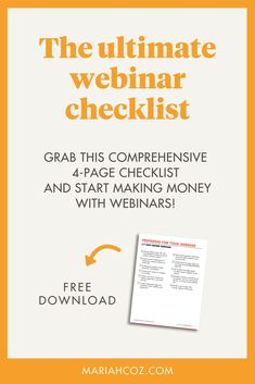 The Ultimate Webinar Checklist - FREE Download. What you need to do 7 days before webinar before you promote anything! Exactly how to prepare 2 days before your live webinar. Things to test and check the all-important day of your webinar. The critical, must-do actions right after webinar ends (do not skip this!). Learn all this and more with this free download. #webinarhelp #contentcreation #mariahcoz