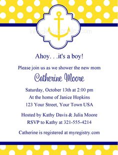 Nautical Anchor Baby Shower Invitation. These are my invitations only red instead of yellow!