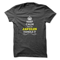I Love Keep Calm and Let JAVELIN Handle it T shirts