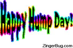 Hump day rainbow Glitter Text Glitter Graphic, Greeting, Comment, Meme or GIF Friday Drinking Quotes, Funny Drinking Quotes, Minions Funny Images, Minions Quotes, Funny Minion, Blessed Quotes, Happy Quotes, Grumpy Cat Humor, Grumpy Cats