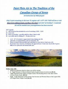 """Page 1 of itinerary. There is room for 5 more students in this plein air painting workshop taking place Sept 15- 22nd, 2017 in Cypress Hills Interprovincial Park, Sask. side.   Cost $250. + GST CAD  I am happy to advise on best ways to reach the park and accomodations.  To register please visit http://www.nikkisportraits.com/Shop-Now.html  and click """"art instructon"""" or call 1-306-775-0925."""