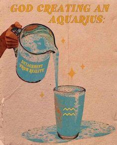 Aquarius Art, Aquarius Quotes, Aquarius Horoscope, Age Of Aquarius, Zodiac Signs Aquarius, Aquarius Tattoo, Aquarius Traits, Aquarius Woman, Aquarius Funny