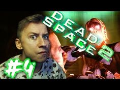 Dead Space 2 (Part 4) | BAD TRIP HALLUCINATIONS - YouTube