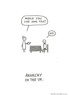would-you-like-some-tea-anarchy-in-the-uk
