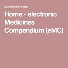 Home - electronic Medicines Compendium (eMC)