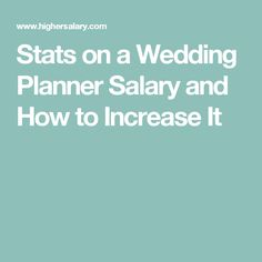 1000+ ideas about Wedding Planner Salary on Pinterest | Wedding Planner Jobs, Event Planner ...