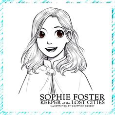 Sophie Foster, from KEEPER OF THE LOST CITIES, drawn by @clg