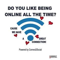 Do you like being Online all the time? Cause we have a great Connection! #Connect2Social #Singapore #WiFi Avail NOW!! !!.. +65 8421 1840
