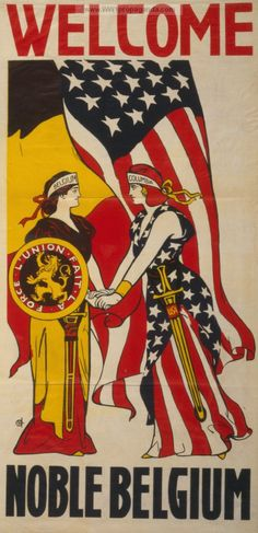 Examples of Propaganda from WW1 | Welcome noble Belgium.