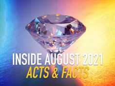 Inside August 2021 Acts & Facts Grammar School, Science News, Acting, Facts, Glass, Drinkware, Corning Glass, Yuri, Tumbler