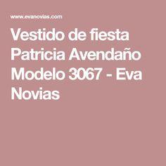 Vestido de fiesta Patricia Avendaño Modelo 3067 - Eva Novias